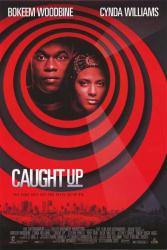 Caught Up movie poster [Bokeem Woodbine & Cynda Williams] 27x40