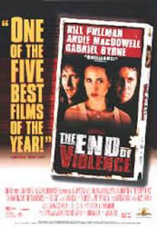 The End of Violence poster /Bill Pullman/Andie MacDowell/Gabriel Byrne