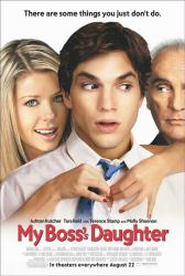 My Boss's Daughter movie poster [Ashton Kutcher & Tara Reid]