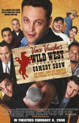 Vince Vaughn's Wild West Comedy Show poster [Vince Vaughn/Justin Long]