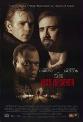 Kiss Of Death movie poster [Nicolas Cage/Samuel L Jackson/Caruso]