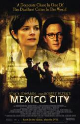 Mexico City movie poster [Robert Patrick & Stacy Edwards] video poster