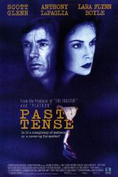 Past Tense movie poster [Scott Glenn & Lara Flynn Boyle]