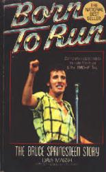 Bruce Springsteen biography: Born To Run (Paperback Book/1984)