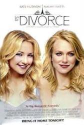 Le Divorce movie poster [Kate Hudson, Naomi Watts] 26x40