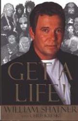 William Shatner autobiography: Get A Life! (Hardback Book/1999)