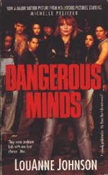Dangerous Minds paperback book/1993 [Michelle Pfeiffer] Movie Tie-In