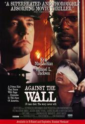Against the Wall movie poster [Kyle MacLachlan & Samuel L. Jackson]