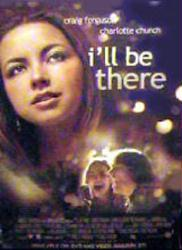 I'll Be There movie poster [Craig Ferguson & Charlotte Church] video