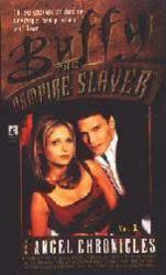 Buffy the Vampire Slayer: Angel Chronicles Vol. 1 paperback book/1998