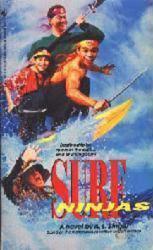 Surf Ninjas PB Book/1993 [Rob Schneider & Leslie Nielsen on cover]