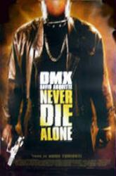 Never Die Alone movie poster [DMX] video poster