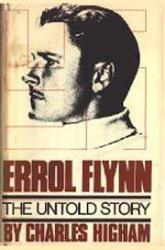 Errol Flynn biography: The Untold Story (Hardback Book/1980)