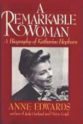 Katharine Hepburn: A Remarkable Woman hardback book (by Anne Edwards)