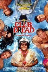 Broken Lizard's Club Dread movie poster [Chandrasekhar, Lemme] 27x40
