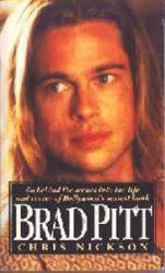 Brad Pitt biography by Chris Nickson (Paperback Book/1995)