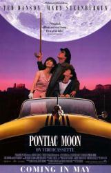 Pontiac Moon movie poster [Ted Danson/Mary Steenburgen] video version