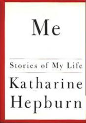 Katharine Hepburn autobiography: Me Stories of My Life (HB Book/1991)