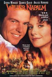 Wilder Napalm movie poster [Debra Winger, Dennis Quaid, Arliss Howard]