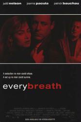 Every Breath movie poster [Judd Nelson/Joanna Pacula/Patrick Bauchau]