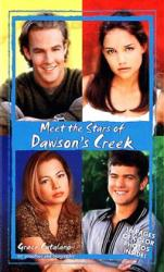 Meet the Stars of Dawson's Creek (Paperback Book/1998)