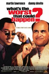 What's the Worst That Could Happen poster [Martin Lawrence/DeVito]