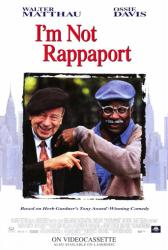 I'm Not Rappaport movie poster [Walter Matthau & Ossie Davis] video