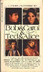 Bob & Carol & Ted & Alice PB Book/1969 [Natalie Wood] Movie Tie-In