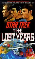 Star Trek: The Lost Years paperback book/1990 [by J.M. Dillard]