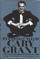 Cary Grant biography: Evenings With Cary Grant (Hardback Book/1991)