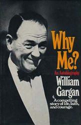 William Gargan: Why Me? An Autobiography hardback book/1969