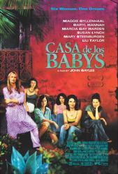 Casa De Los Babys movie poster [Maggie Gyllenhaal, Daryl Hannah] 27x40