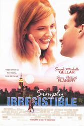 Simply Irresistible [w/ Sarah Michelle Gellar & Sean Patrick Flanery] (Theatrical Movie Poster) VG