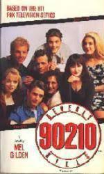 Beverly Hills 90210 A Novel: PB Book/1991 [Jason Priestley & cast]