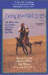 Dances With Wolves: Illustrated Screenplay & Story Behind Film PB book