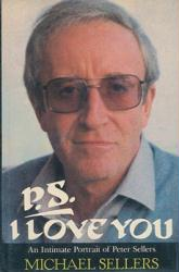 Peter Sellers biography: P.S. I Love You by Michael Sellers [HB book]