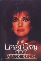 Linda Gray biography: The Linda Gray Story (Hardback Book/1986)