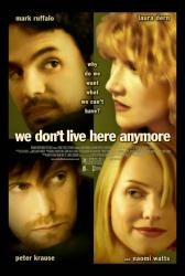 We Don't Live Here Anymore movie poster [Ruffalo, Dern, Watts] 27x40