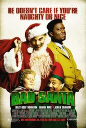 Bad Santa movie poster [Billy Bob Thornton, Bernie Mac] 27x40