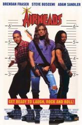 Airheads movie poster [Brendan Fraser, Adam Sandler, Steve Buscemi]