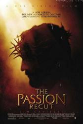 The Passion Recut movie poster [Jim Caviezel] Passion of the Christ