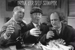 The Three Stooges poster: Drink Yer Self Stoopid! (36x24) 3 Stooges