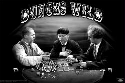 The Three Stooges poster: Dunces Wild (36'' X 24'') 3 Stooges/Poker