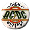 AC/DC pinback: High Voltage (1'' Button)