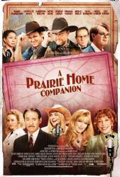 A Prairie Home Companion movie poster [Garrison Keillor/Meryl Streep]