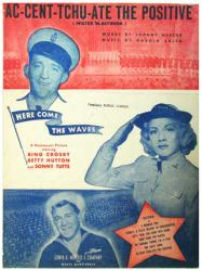Ac-Cent-Tchu-Ate the Positive sheet music [Bing Crosby, Betty Hutton]