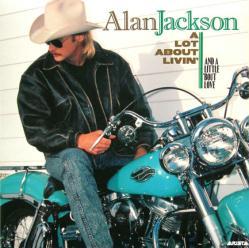 Alan Jackson poster: A Lot About Livin' vintage LP/album flat