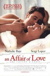 An Affair of Love movie poster [Nathalie Baye, Sergi Lopez] 27x40