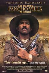 And Starring Pancho Villa As Himself movie poster [Antonio Banderas]