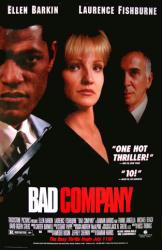 Bad Company movie poster [Ellen Barkin/Laurence Fishburne/Langella]